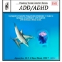 ADD/ADHD - Dolphin Series DVD