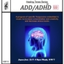 ADD/ADHD Music Hi-Def Audio Download