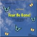 Fear Be Gone CD
