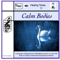 Calm Bodies CD for headphones and/or vibro acoustic devices